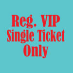 VIP-One Ticket